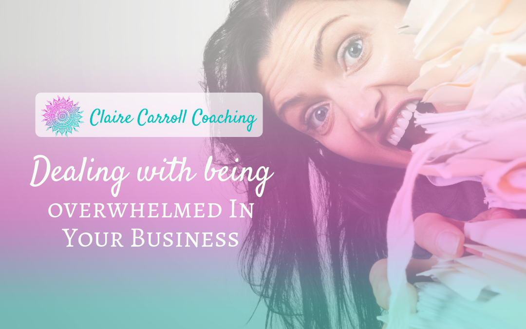 Dealing With Being Overwhelmed